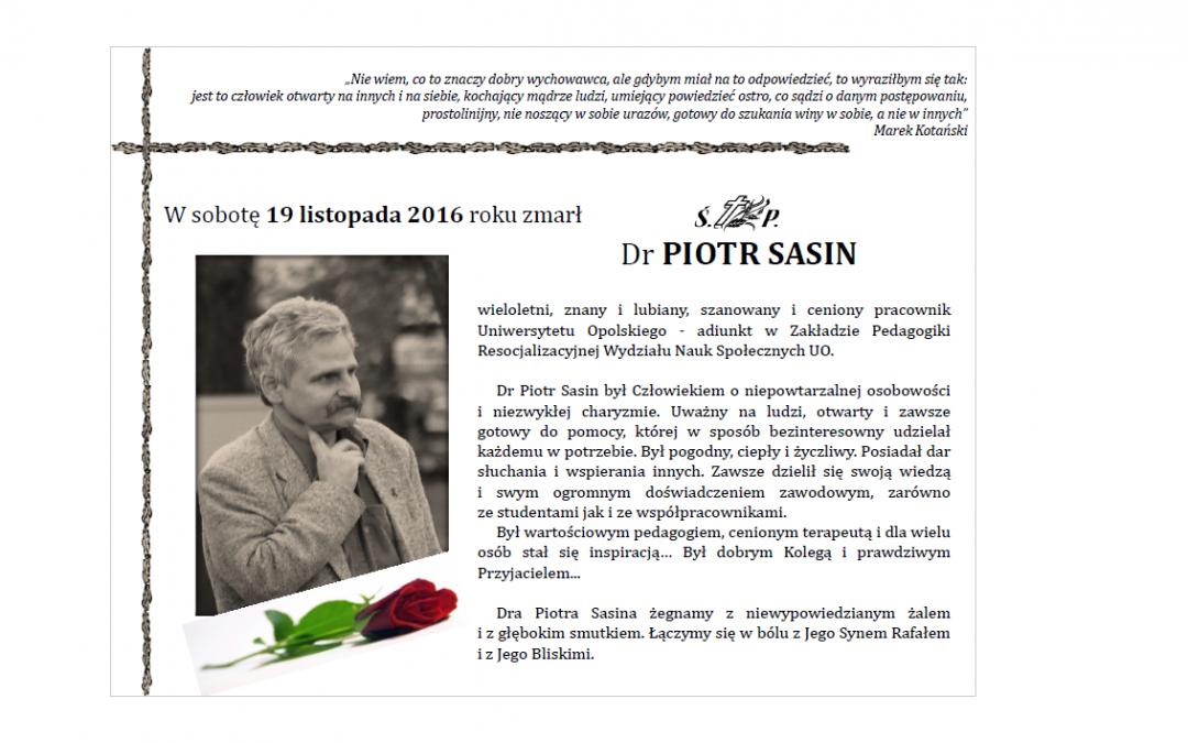 Uroczystości pogrzebowe Dra Piotra Sasina odbędą się w piątek 25 listopada 2016 r. w Strzelcach Opolskich o godz. 14.00